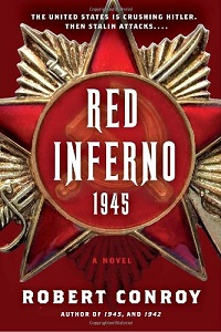Red Inferno: 1945, de Robert Conroy